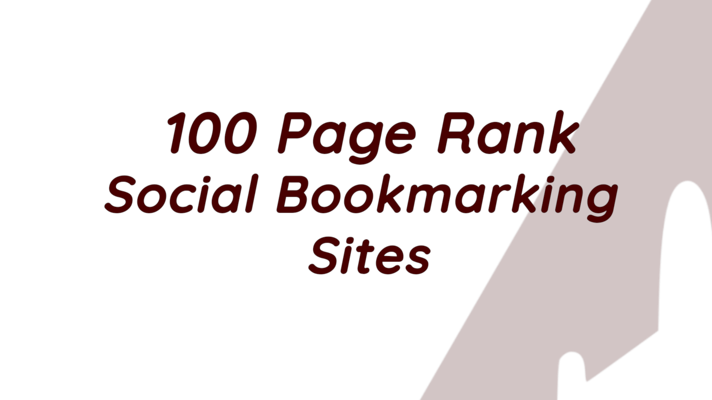 100 Page Rank Social Bookmarking Sites 2020