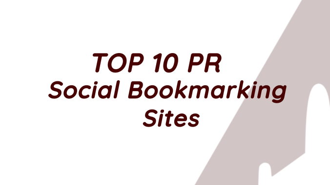 Top 10 PR Social Bookmarking Sites 2020
